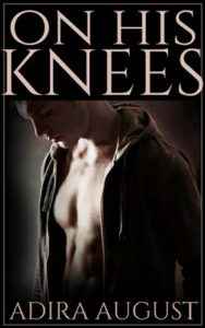 On His Knees by Adira August book cover