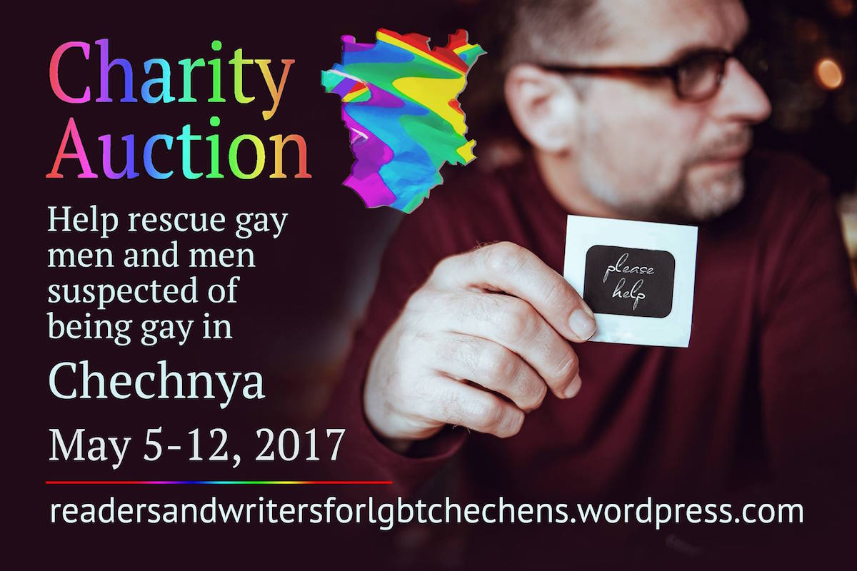 Image of a man holding a small card saying Please Help, accompanied by announcement about a Chechnya LGBT charity auction May 5-12