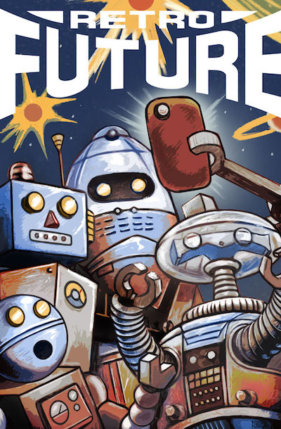 Cover of Retro Future magazine (drawing of robots taking a selfie)