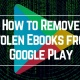 How to Remove Stolen Books from Google Play