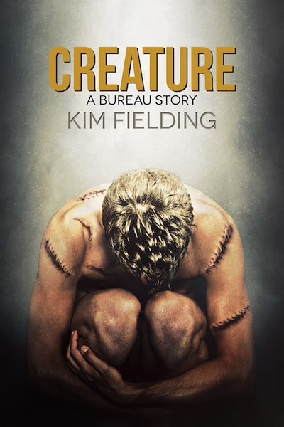 Cover of Creature: A Bureau Story by Kim Fielding