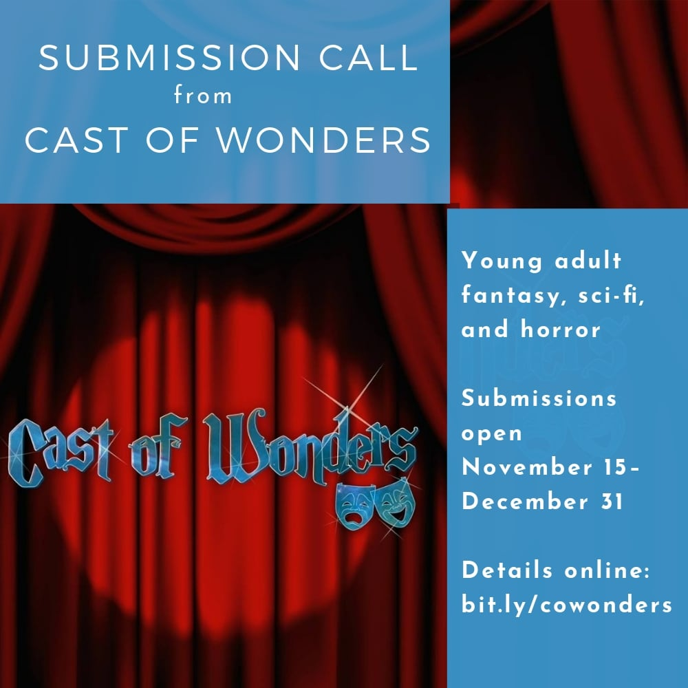 CALL: Cast of Wonders Podcast Wants Young Adult Fantasy, Sci-Fi, and