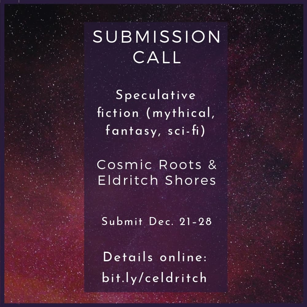 Submission Call: Cosmic Roots & Eldritch Shores seeks scifi